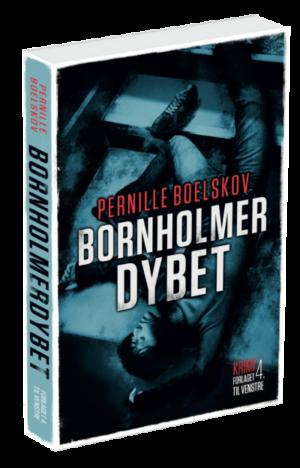 Bornholmerdybet - af Pernille Boelskov