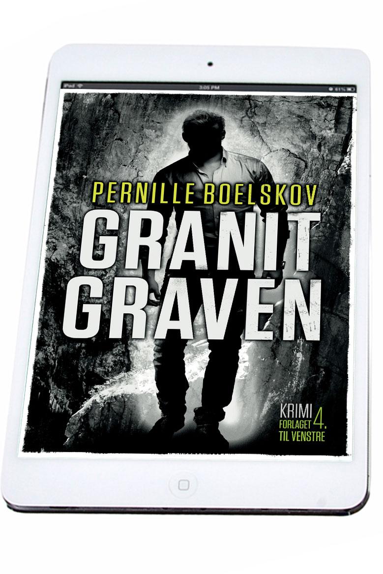 Granitgraven - en bornholmerkrimi af Pernille Boelskov