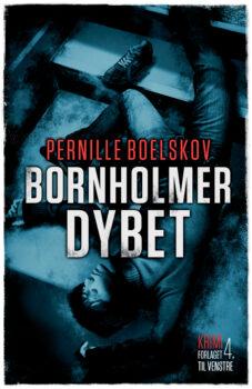 Bornholmerdybet af Pernille Boelskov
